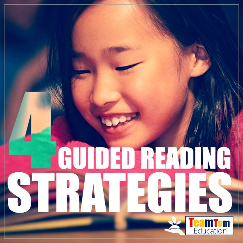 Four Guided Reading Strategies for Better Readers