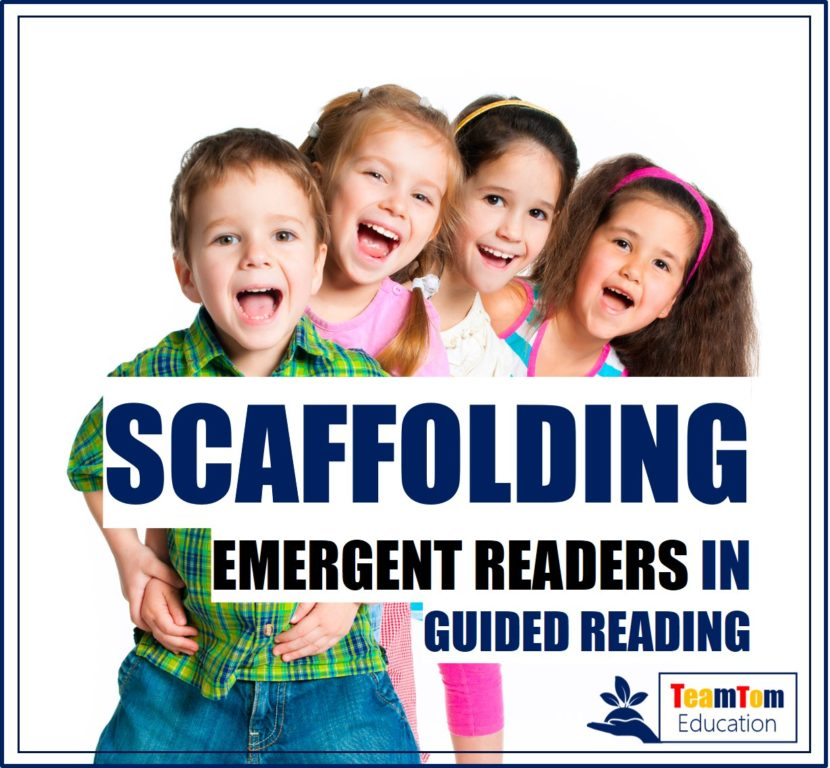 Strategies to scaffold emergent readers in guided reading