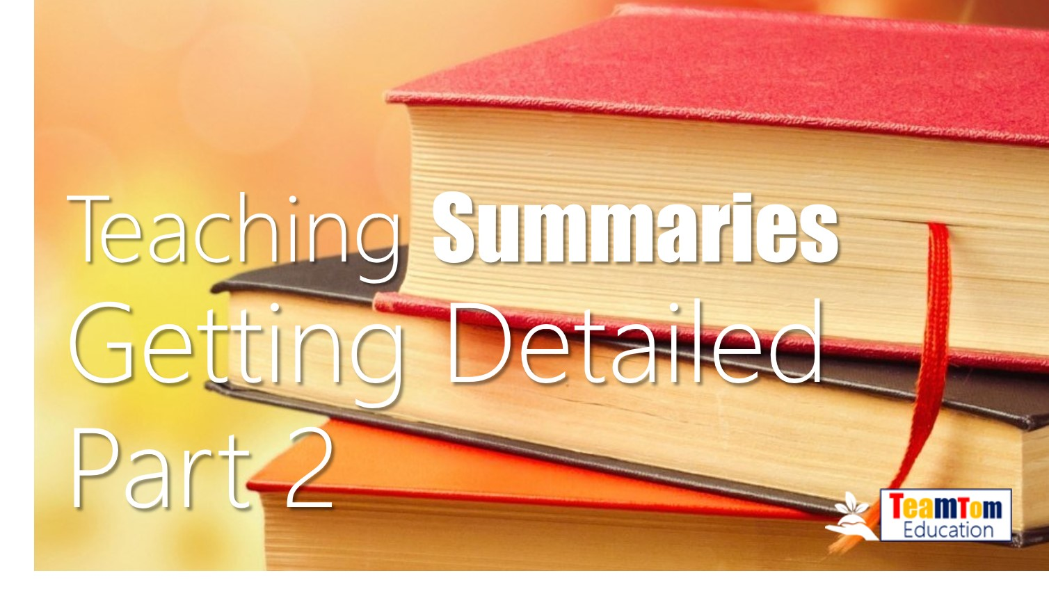 How to Teach Summary