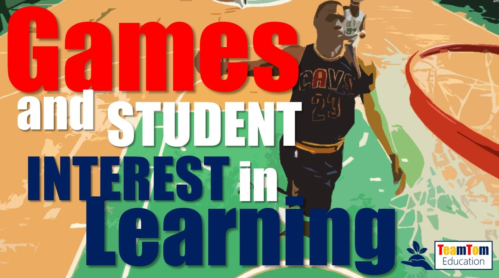 Games and Student Interest in Learning