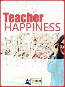 Three keys to help teacher happiness.