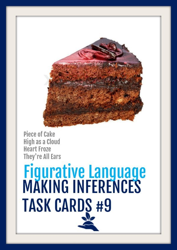 Making Inferences Task Cards 9  |  These making inferences task cards focus on inferring the meaning of figurative language, imagery, and sensory language.